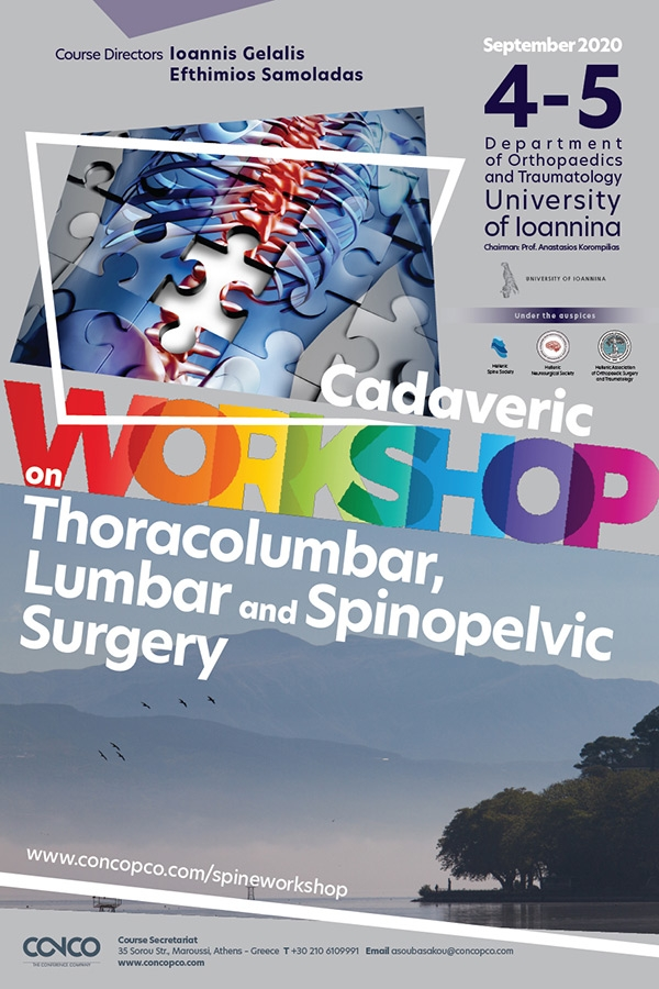 "New dates ""Cadaveric Workshop on Thoracolumbar, Lumbar and Spinopelvic Surgery"" - 4-5 September 2020 - Ioannina"
